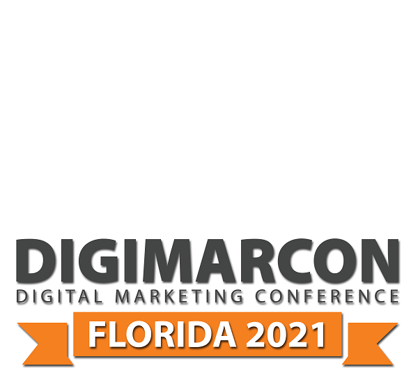 DigiMarCon Florida 2021 – Digital Marketing Conference & Exhibition